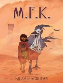 M.F.K.: Book One - Nilah Magruder