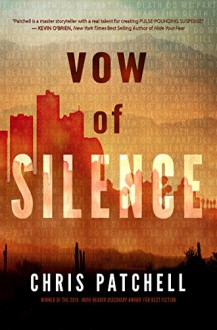 Vow of Silence (The Jill Shannon Murder Series Book 2) - Chris Patchell,Monica Haynes