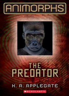 Animorphs #5: The Predator - Katherine A Applegate