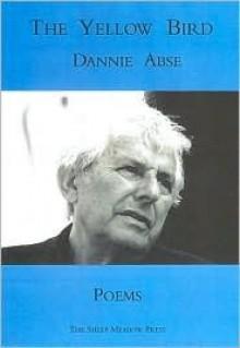 The Yellow Bird - Dannie Abse