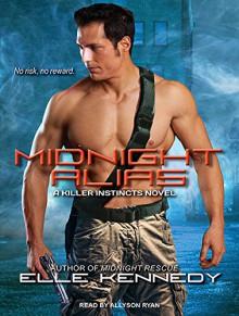 Midnight Alias (Killer Instincts) - Elle Kennedy, Allyson Ryan
