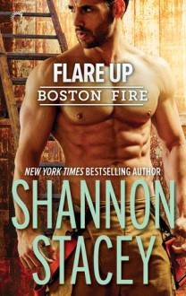Flare Up - Shannon Stacey