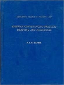 Nigerian Conveyancing Practice,Drafting and Precedents (Heinemann Studies in Nigerian Law) - P. Oluyede