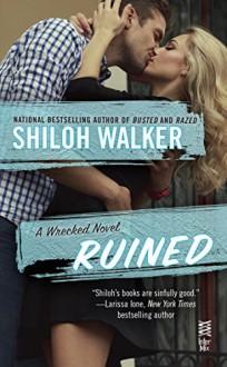 Ruined (A Barnes Brothers novel) - Shiloh Walker