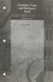Grammar, Usage, And Mechanics Book Answer Key - McDougal Littell