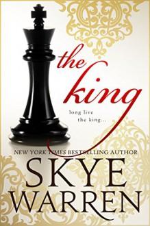 The King - Skye Warren