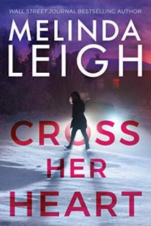 Cross Her Heart - Melinda Leigh