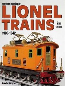 Standard Catalog of Lionel Trains 1900-1942, 2nd Edition - David Doyle