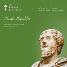Plato's Republic - Professor David Roochnik, The Great Courses, The Great Courses