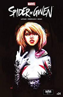 Spider-Gwen (2015-) #24 - Jason Latour,Robbi Rodriguez