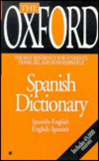 The Oxford Spanish Dictionary - Oxford University Press, Oxford University Press