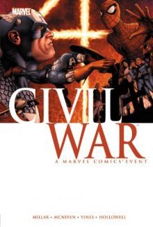 Civil War - Mark Millar, Steve McNiven