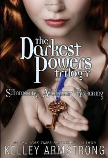 Darkest Powers Trilogy - Kelley Armstrong
