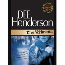 The Witness (Shield of Honor, #1) - Dee Henderson
