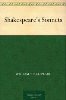 Shakespeare's Sonnets - William Shakespeare