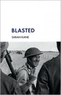 Blasted - Sarah Kane