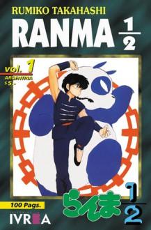 Ranma 1/2, #1 - Rumiko Takahashi