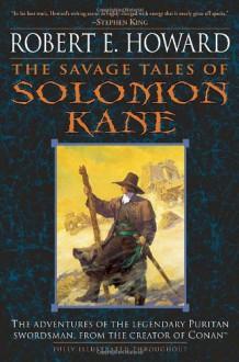 The Savage Tales of Solomon Kane - Robert E. Howard, Gary Gianni