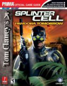 Tom Clancy's Splinter Cell: Pandora Tomorrow (PS2/GC) (Prima Official Game Guide) - Prima Publishing, Prima Publishing