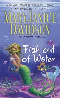 Fish Out of Water (Fred the Mermaid, Book 3) - MaryJanice Davidson