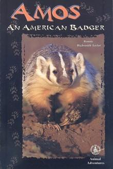 Amos: An American Badger - Bonnie Highsmith Taylor