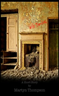 A Family Story ... With Zombies - Martyn Thompson