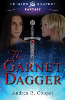 The Garnet Dagger (Crimson Romance) - Andrea R. Cooper
