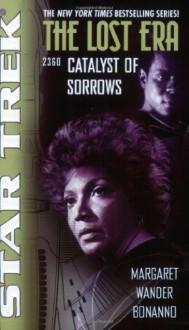 Catalyst of Sorrows - Margaret Wander Bonanno