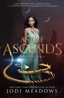 As She Ascends - Jodi Meadows