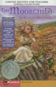 The Moorchild: Teacher's Edition - Eloise McGraw