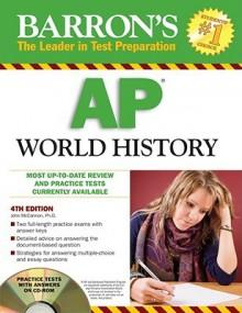Barron's Ap World History With Cd Rom (Barron's Ap World History (W/Cd)) - John McCannon