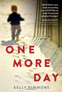 One More Day - Kelly Simmons