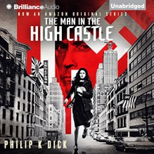 The Man in the High Castle - -Brilliance Audio on CD Unabridged-,Jeff Cummings,Philip K. Dick