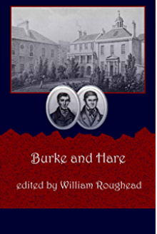 Burke and Hare (annotated) - William Roughead