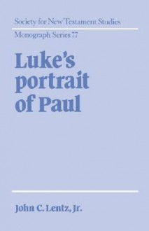 Luke's Portrait of Paul - John Clayton Lentz
