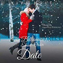The Billionaire's Email-Order Date (Email-Order Romance #1) - Vivi Holt