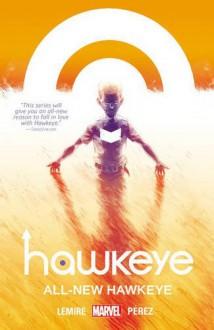 Hawkeye Vol. 5: All-New Hawkeye - Jeff Lemire, Ramon Perez
