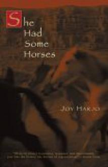 She Had Some Horses - Joy Harjo