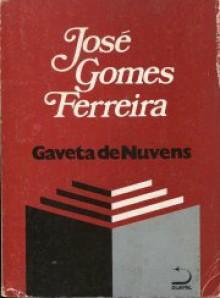 Gaveta de Nuvens - José Gomes Ferreira