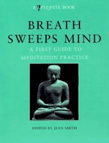Breath Sweeps Mind - Jean Smith