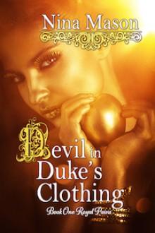 Devil in Duke's Clothing - Nina Mason