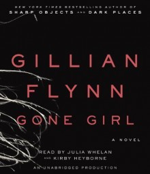 By Gillian Flynn: Gone Girl: A Novel [Audiobook] [AUDIO CD] - -Random House Audio-