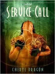 Service Call - Cheryl Dragon