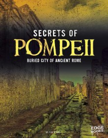 Solving the Mysteries of Pompeii (Digging Into History) - Charlie Samuel