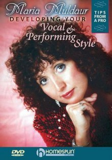 Developing Your Vocal and Performing Style - Maria Muldaur