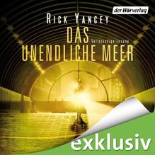 Das unendliche Meer (Die fünfte Welle 2) - Rick Yancey, Julia Nachtmann, Achim Buch, Merete Brettschneider, Der Hörverlag