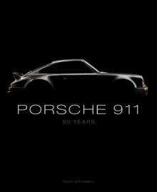 Porsche 911: 50 Years - Randy Leffingwell