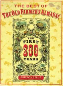 Best of the Old Farmer's Almanac - Judson Hale