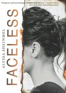Faceless - Alyssa Sheinmel