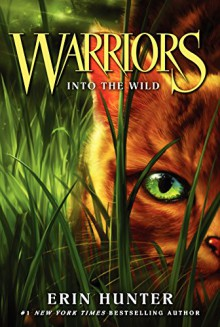 Warriors #1: Into the Wild (Warriors: The Prophecies Begin) - Dave Stevenson, Erin Hunter